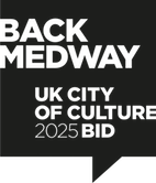 Back Medway. UK City of Culture 2025 bid.